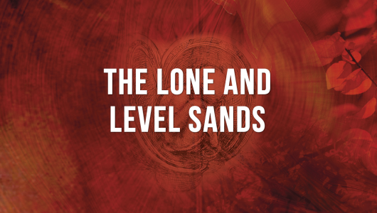 The Lone And Level Sands Video