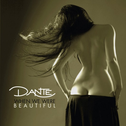 DANTE When We Were Beautiful Cover